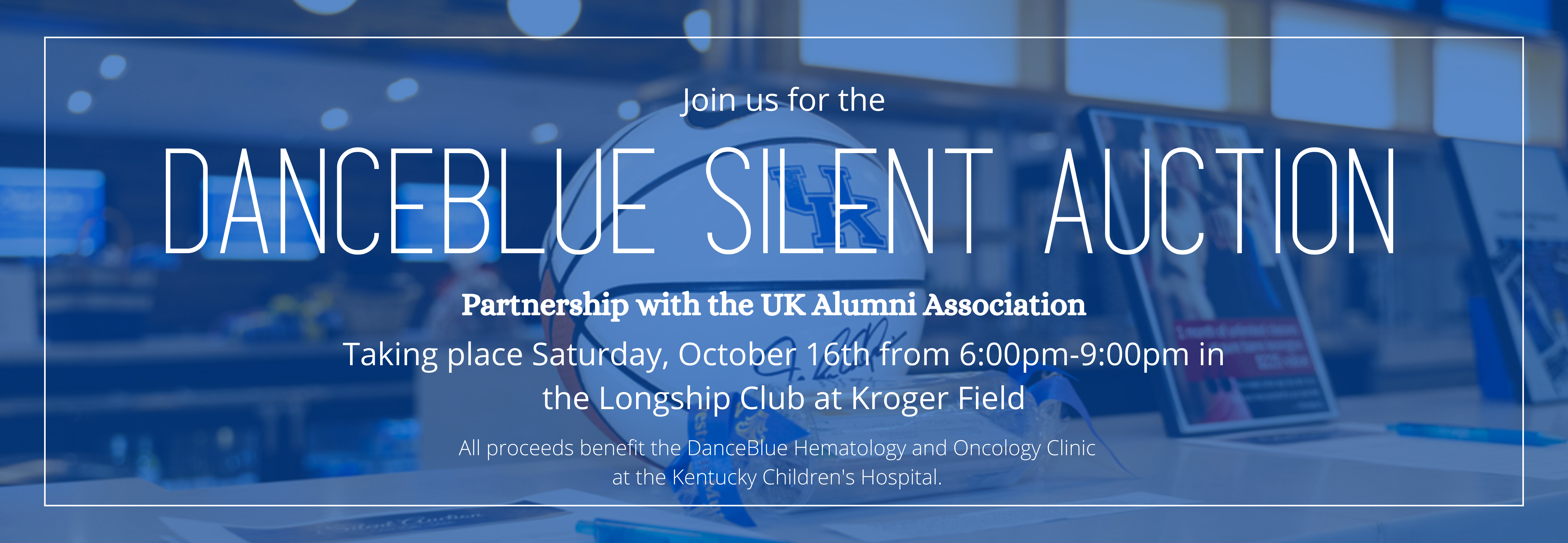 Join us for the DanceBlue Silent Auction